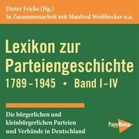 Abbildung von Fricke | Lexikon zur Parteiengeschichte 1789-1945 | 2014
