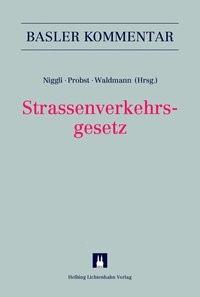 Abbildung von Niggli / Probst / Waldmann (Hrsg.) | Strassenverkehrsgesetz: SVG | 2014