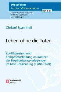 Abbildung von Spannhoff | Leben ohne die Toten | 2014
