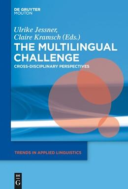 Abbildung von Jessner-Schmid / Kramsch | The Multilingual Challenge | 2015 | Cross-Disciplinary Perspective... | 16
