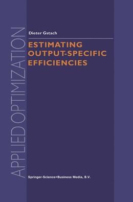 Abbildung von Gstach | Estimating Output-Specific Efficiencies | 2002 | 61