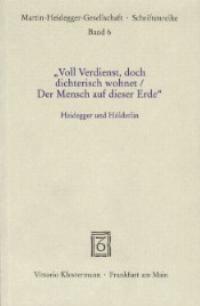 'Voll Verdienst, doch dichterisch wohnet / Der Mensch auf dieser Erde', 2000 | Buch (Cover)