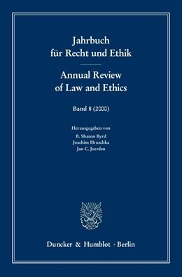 Abbildung von Byrd / Hruschka / Joerden | Jahrbuch für Recht und Ethik / Annual Review of Law and Ethics | 2001 | Bd. 8 (2000). Themenschwerpunk... | 8
