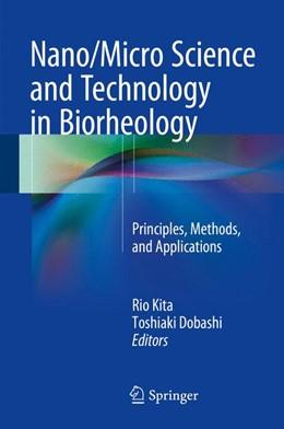 Abbildung von Dobashi / Kita | Nano/Micro Science and Technology in Biorheology | 2015 | Principles, Methods, and Appli...