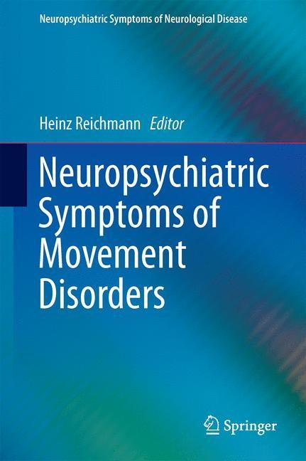 Abbildung von Reichmann | Neuropsychiatric Symptoms of Movement Disorders | 2014