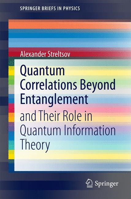 Abbildung von Streltsov | Quantum Correlations Beyond Entanglement | 2014
