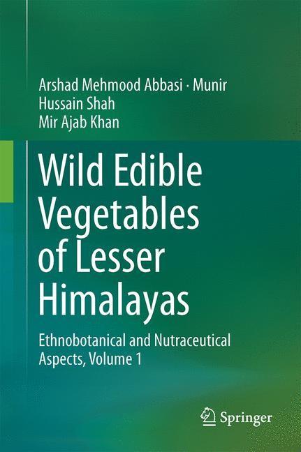 Abbildung von Abbasi / Shah / Khan | Wild Edible Vegetables of Lesser Himalayas | 2014