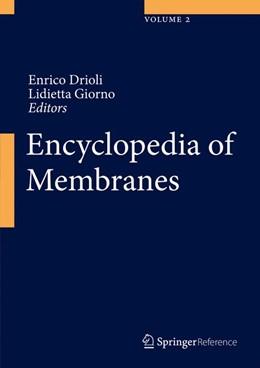 Abbildung von Drioli / Giorno | Encyclopedia of Membranes | 1. Auflage | 2016 | beck-shop.de
