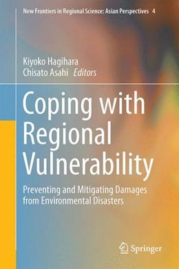 Abbildung von Hagihara / Asahi | Coping with Regional Vulnerability | 1st ed. 2016 | 2015 | Preventing and Mitigating Dama... | 4