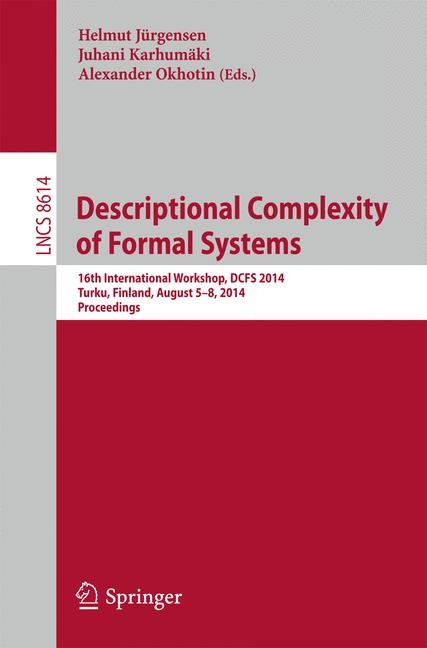 Abbildung von Jürgensen / Karhumäki / Okhotin | Descriptional Complexity of Formal Systems | 2014