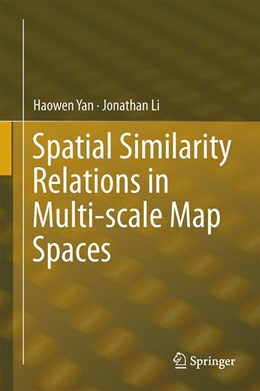 Abbildung von Yan / Li | Spatial Similarity Relations in Multi-scale Map Spaces | 2014