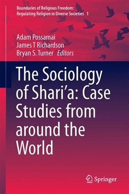 Abbildung von Possamai / Richardson / Turner | The Sociology of Shari'a: Case Studies from around the World | 2014 | 1