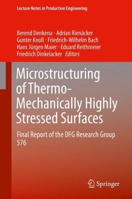 Abbildung von Denkena / Rienäcker   Microstructuring of Thermo-Mechanically Highly Stressed Surfaces   1. Auflage   2014   beck-shop.de