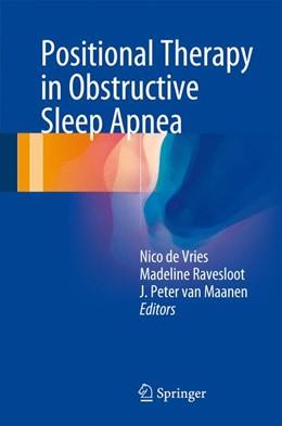 Abbildung von de Vries / Ravesloot | Positional Therapy in Obstructive Sleep Apnea | 1. Auflage | 2014 | beck-shop.de