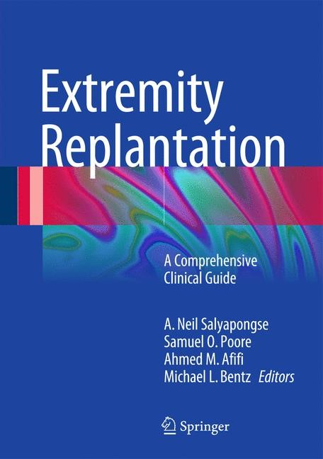 Abbildung von Salyapongse / Poore / Afifi / Bentz | Extremity Replantation | 2014