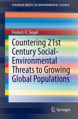 Abbildung von Siegel | Countering 21st Century Social-Environmental Threats to Growing Global Populations | 1. Auflage | 2014 | beck-shop.de