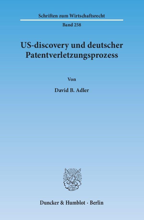 Abbildung von Adler | US-discovery und deutscher Patentverletzungsprozess | 2014