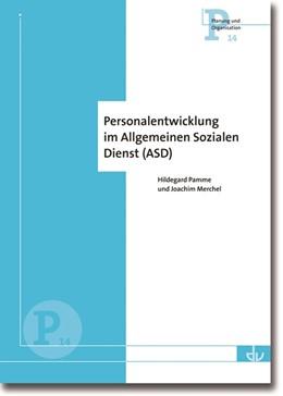 Abbildung von Panne / Merchel | Personalentwicklung im Allgemeinen Sozialen Dienst | 2014 | Reihe Planung und Organsiation... | 14