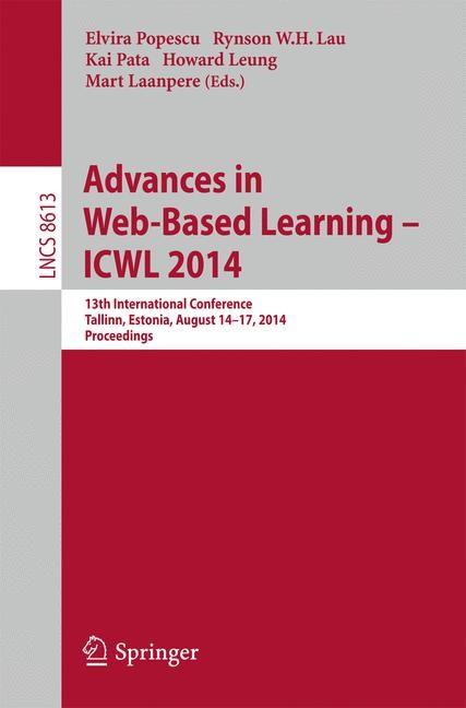 Abbildung von Popescu / Lau / Pata / Leung / Laanpere | Advances in Web-Based Learning -- ICWL 2014 | 2014