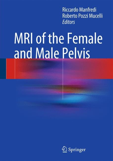 Abbildung von Manfredi / Pozzi Mucelli   MRI of the Female and Male Pelvis   2014