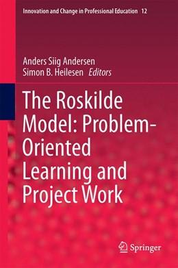 Abbildung von Andersen / Heilesen | The Roskilde Model: Problem-Oriented Learning and Project Work | 2014 | 12
