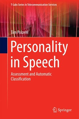 Abbildung von Polzehl | Personality in Speech | 2014 | Assessment and Automatic Class...
