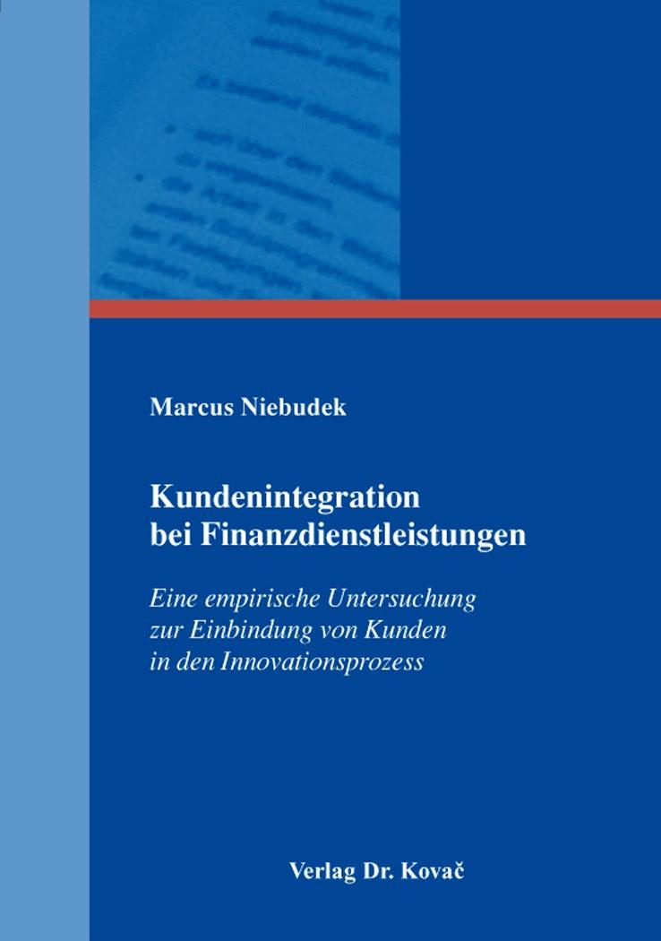 Abbildung von Niebudek | Kundenintegration bei Finanzdienstleistungen | 2014