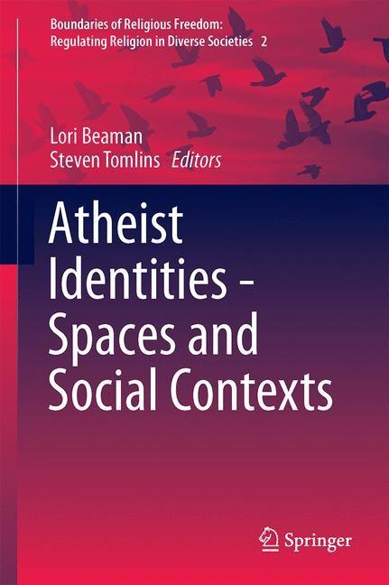 Abbildung von G. Beaman / Tomlins | Atheist Identities - Spaces and Social Contexts | 2014