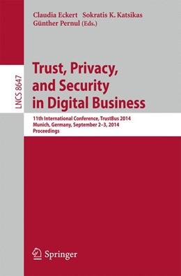 Abbildung von Eckert / Katsikas   Trust, Privacy, and Security in Digital Business   1. Auflage   2014   8647   beck-shop.de