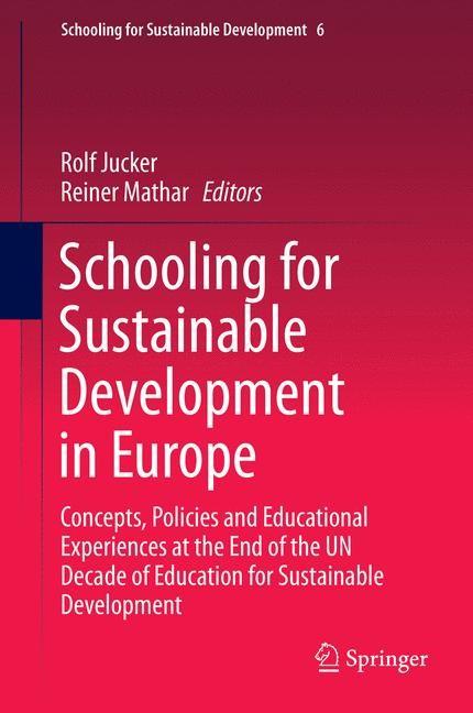 Abbildung von Jucker / Mathar | Schooling for Sustainable Development in Europe | 2014