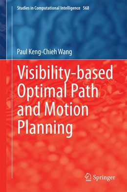Abbildung von Wang   Visibility-based Optimal Path and Motion Planning   1. Auflage   2014   568   beck-shop.de