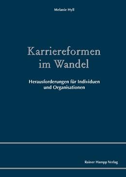 Abbildung von Hyll | Karriereformen im Wandel | 1. Auflage | 2014 | beck-shop.de