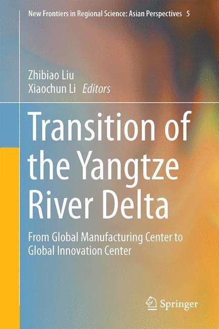 Abbildung von Liu / Li | Transition of the Yangtze River Delta | 2015