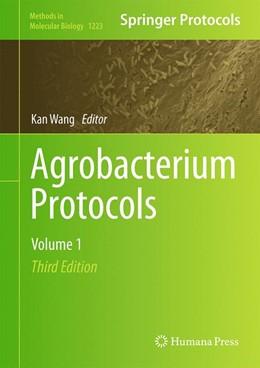 Abbildung von Wang   Agrobacterium Protocols   3. Auflage   2014   1223   beck-shop.de