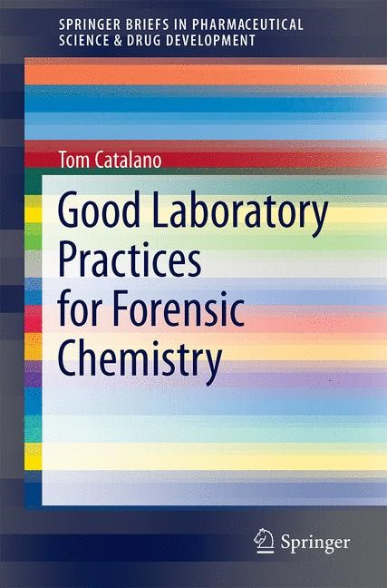 Abbildung von Catalano | Good Laboratory Practices for Forensic Chemistry | 2014