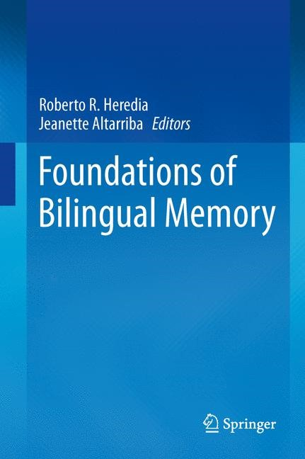 Abbildung von Heredia / Altarriba | Foundations of Bilingual Memory | 2014