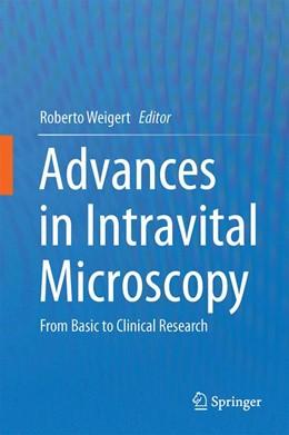 Abbildung von Weigert | Advances in Intravital Microscopy | 2014