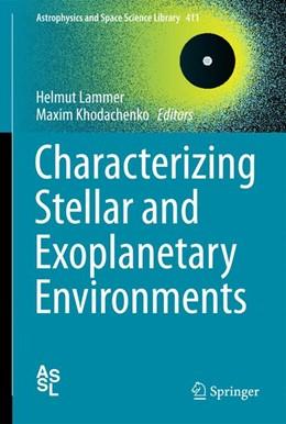 Abbildung von Lammer / Khodachenko | Characterizing Stellar and Exoplanetary Environments | 2014 | 411