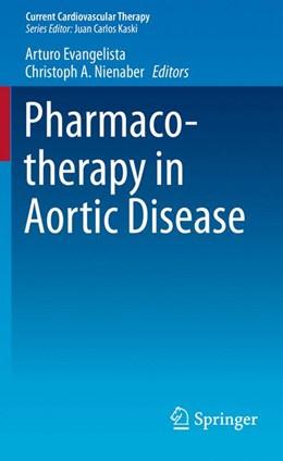 Abbildung von Evangelista / Nienaber | Pharmacotherapy in Aortic Disease | 2014 | 7