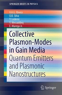Abbildung von Rivera / Silva / Ledemi | Collective Plasmon-Modes in Gain Media | 2014 | Quantum Emitters and Plasmonic...
