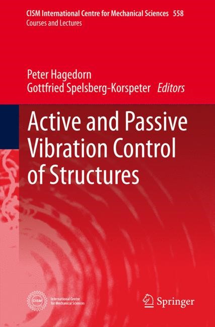 Abbildung von Hagedorn / Spelsberg-Korspeter | Active and Passive Vibration Control of Structures | 2014