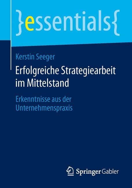 Abbildung von Seeger | Erfolgreiche Strategiearbeit im Mittelstand | 2014 | 2014