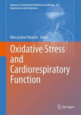 Abbildung von Pokorski | Oxidative Stress and Cardiorespiratory Function | 2014