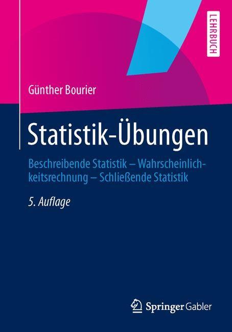 Statistik-Übungen | Bourier | 5., aktualisierte Auflage, 2014 (Cover)