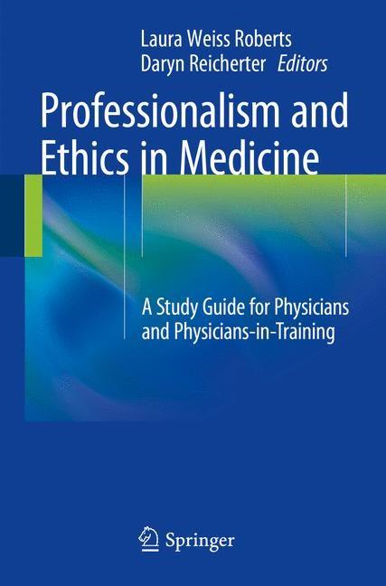 Abbildung von Roberts, MD, MA / Reicherter, MD | Professionalism and Ethics in Medicine | 2014