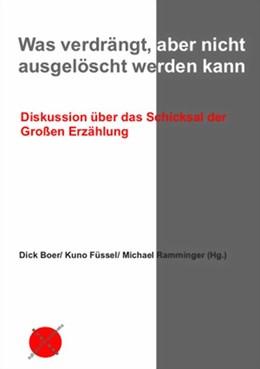 Abbildung von Boer / Füssel / Ramminger | Was verdrängt, aber nicht ausgelöscht werden kann | 2014 | Diskussion über das Schicksal ...