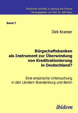 Abbildung von Kramer | Bürgschaftsbanken als Instrument zur Überwindung von Kreditrationierung in Deutschland? | 2008 | Eine empirische Untersuchung i... | 7