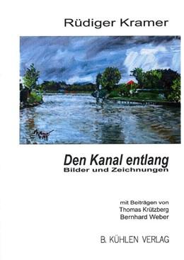 Abbildung von Kramer / Krützberg | Den Kanal entlang | 2014 | Bilder und Zeichnungen - mit ...
