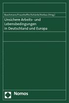 Abbildung von Buschmann / Fraunhoffer / Schierle / Vorbau (Hrsg.) | Unsichere Arbeits- und Lebensbedingungen in Deutschland und Europa | 2014