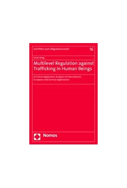 Abbildung von Krieg | Multilevel Regulation against Trafficking in Human Beings | 1. Auflage | 2014 | 16 | beck-shop.de